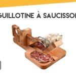 Guillotine à saucisson: guide d'achat & comparatif des meilleurs modèles